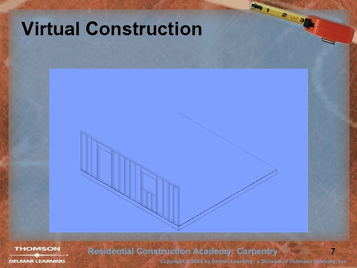 Virtual Construction 7