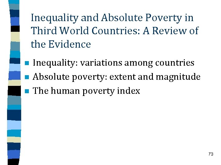Inequality and Absolute Poverty in Third World Countries: A Review of the Evidence n