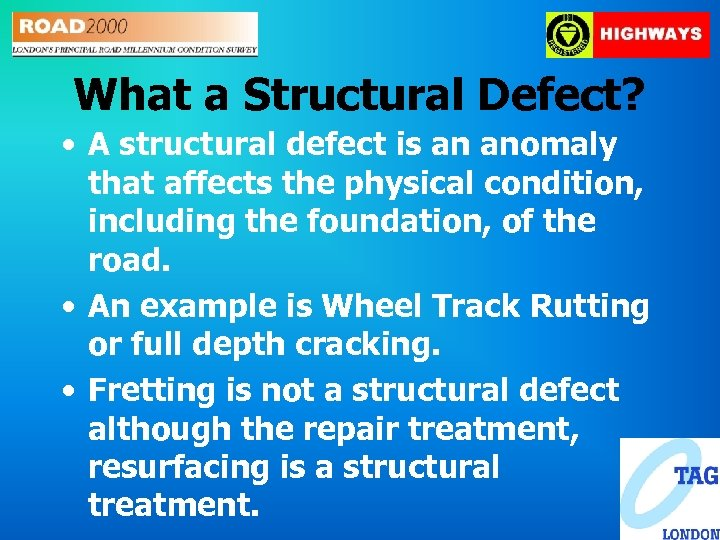 What a Structural Defect? • A structural defect is an anomaly that affects the