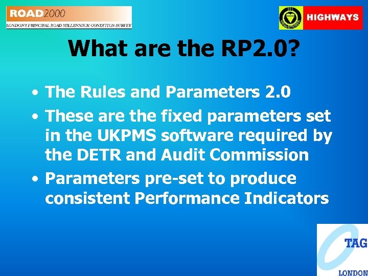What are the RP 2. 0? • The Rules and Parameters 2. 0 •