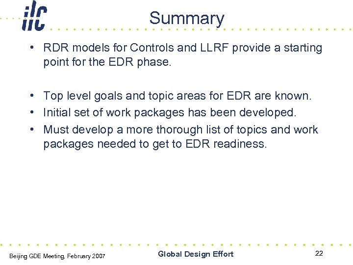 Summary • RDR models for Controls and LLRF provide a starting point for the