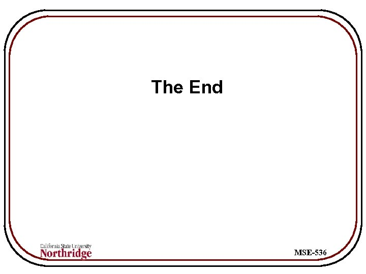 The End MSE-536