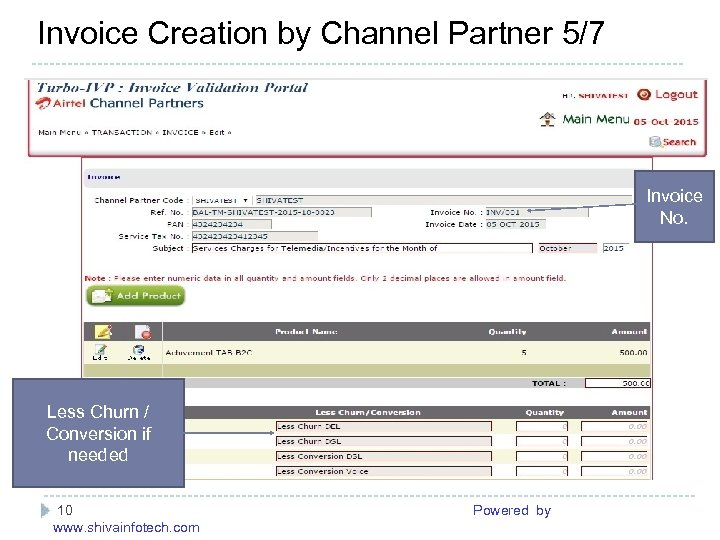 Invoice Creation by Channel Partner 5/7 ------------------------------------------------------- Invoice No. Less Churn / Conversion if