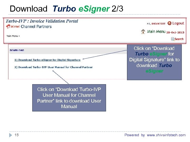 "Download Turbo e. Signer 2/3 ------------------------------------------------------- Click on ""Download Turbo e. Signer for Digital"