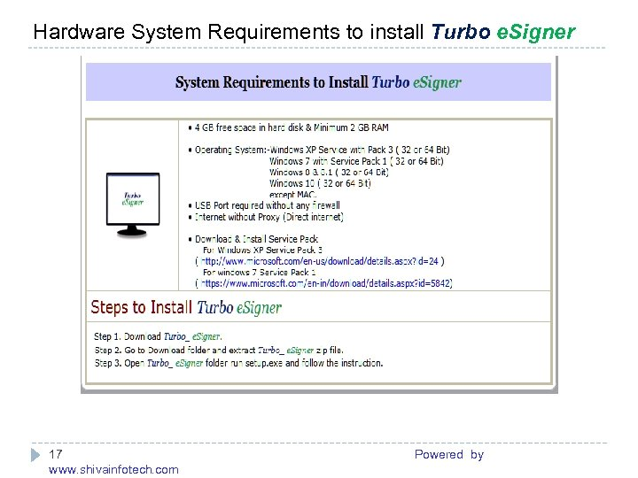 Hardware System Requirements to install Turbo e. Signer ------------------------------------------------------- 17 Powered by www. shivainfotech.