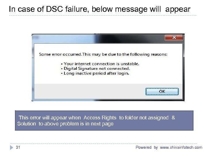 In case of DSC failure, below message will appear ------------------------------------------------------- This error will appear