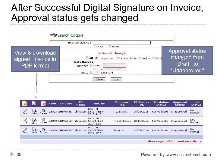 After Successful Digital Signature on Invoice, Approval status gets changed ------------------------------------------------------- View & download
