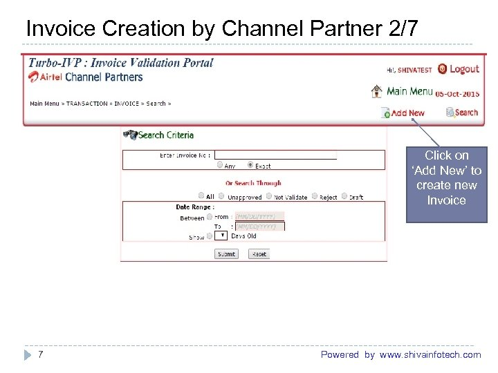 Invoice Creation by Channel Partner 2/7 ------------------------------------------------------- Click on 'Add New' to create new