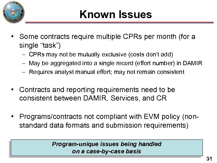 """Known Issues • Some contracts require multiple CPRs per month (for a single """"task"""")"""