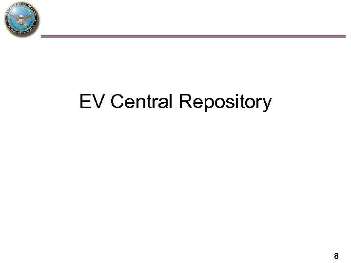 EV Central Repository 8