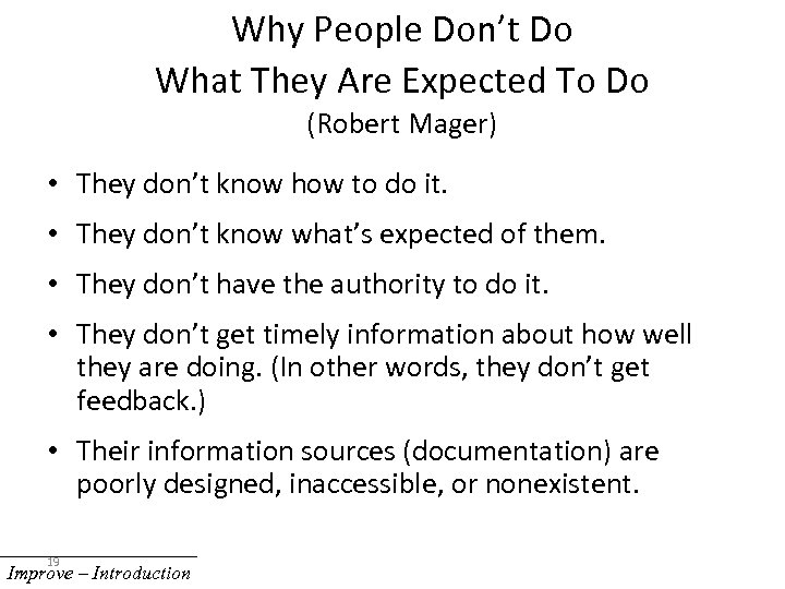 Why People Don't Do What They Are Expected To Do (Robert Mager) • They