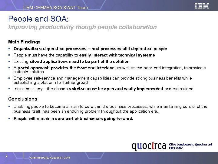 IBM CEEMEA SOA SWAT Team People and SOA: Improving productivity though people collaboration Main
