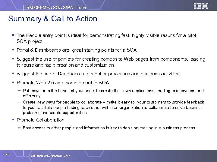 IBM CEEMEA SOA SWAT Team Summary & Call to Action § The People entry