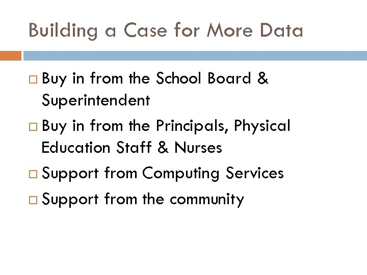 Building a Case for More Data Buy in from the School Board & Superintendent