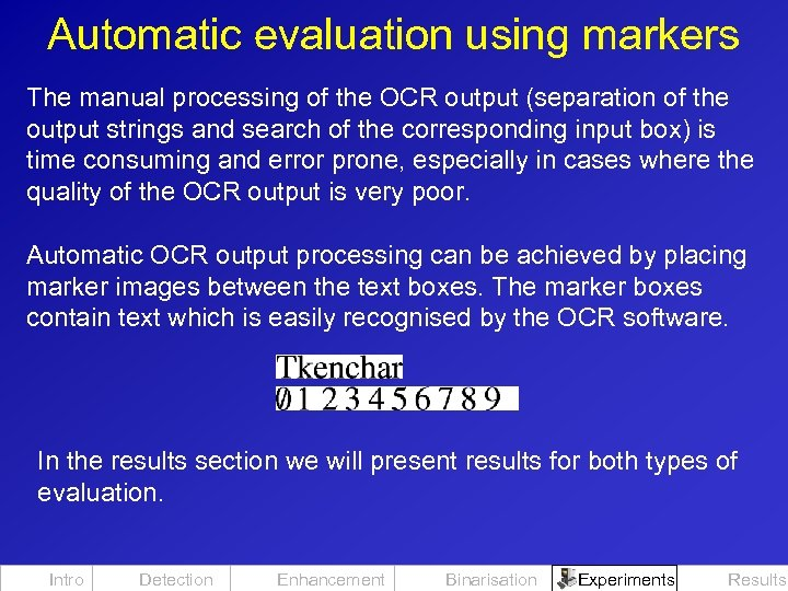 Automatic evaluation using markers The manual processing of the OCR output (separation of the