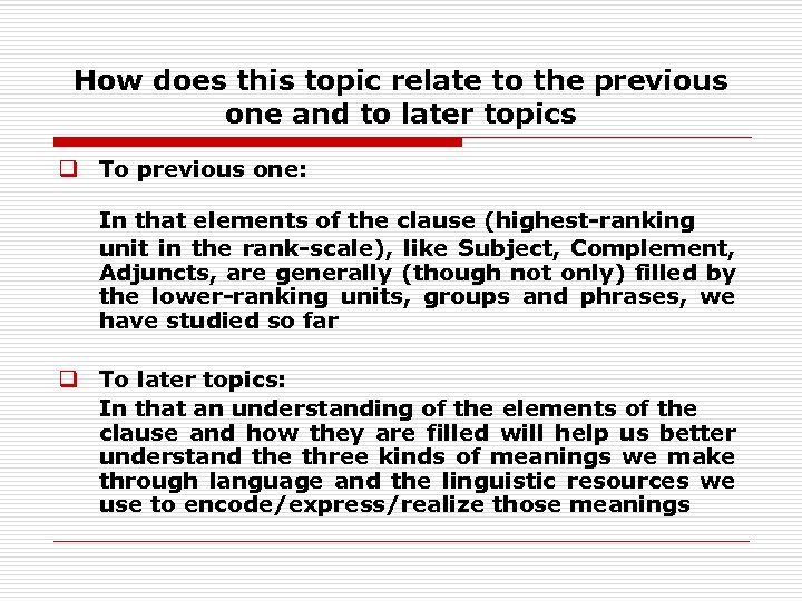 How does this topic relate to the previous one and to later topics q