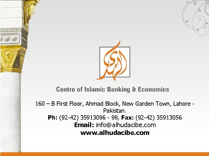 160 – B First Floor, Ahmad Block, New Garden Town, Lahore - Pakistan. Ph: