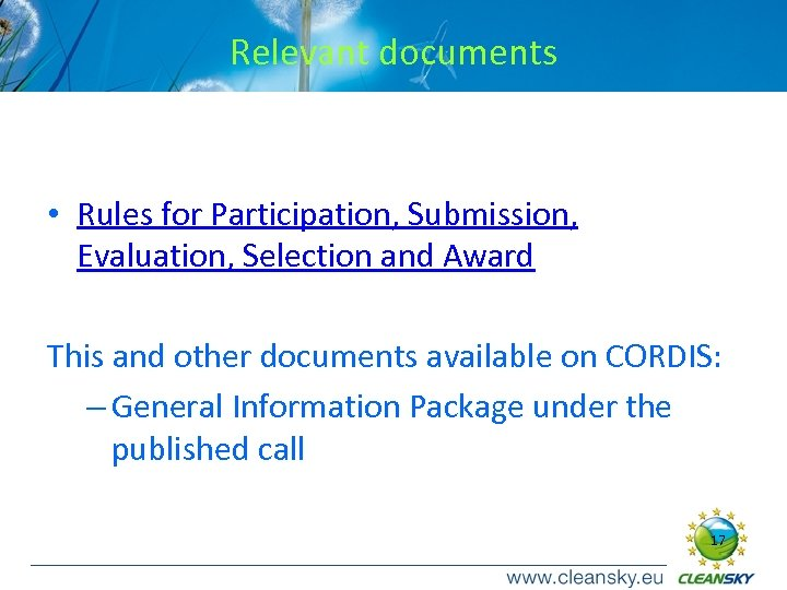 Relevant documents • Rules for Participation, Submission, Evaluation, Selection and Award This and other