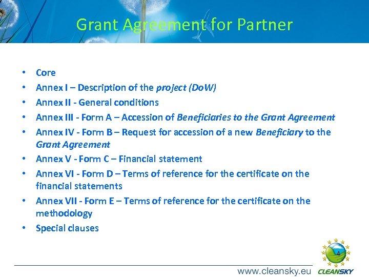 Grant Agreement for Partner • • • Core Annex I – Description of the
