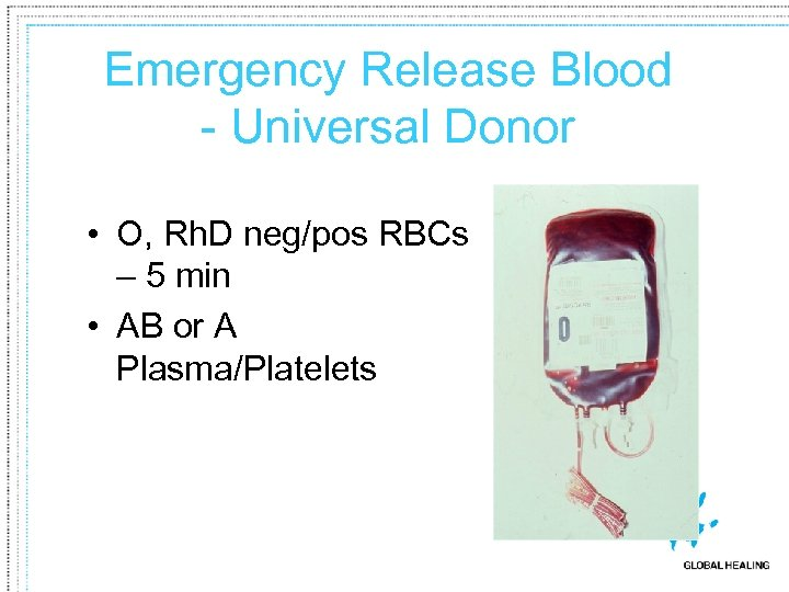 Emergency Release Blood - Universal Donor • O, Rh. D neg/pos RBCs – 5