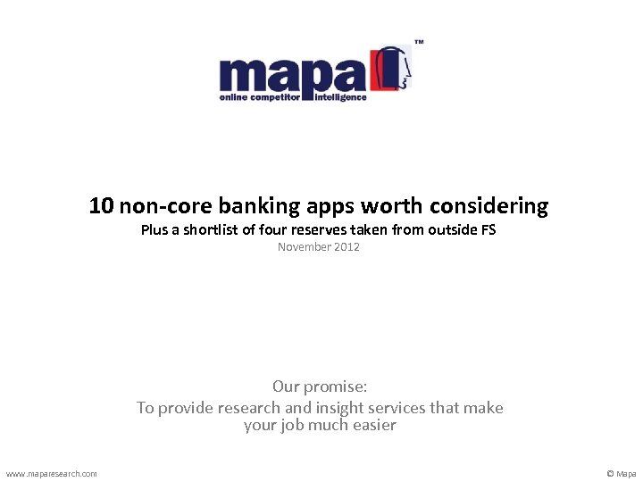 10 non-core banking apps worth considering Plus a shortlist of four reserves taken from
