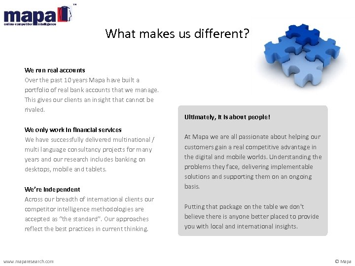 What makes us different? We run real accounts Over the past 10 years Mapa