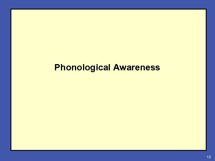 Phonological Awareness 10