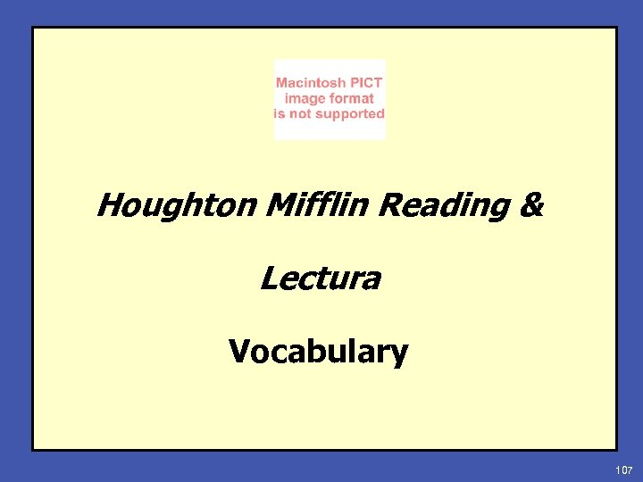 Houghton Mifflin Reading & Lectura Vocabulary 107