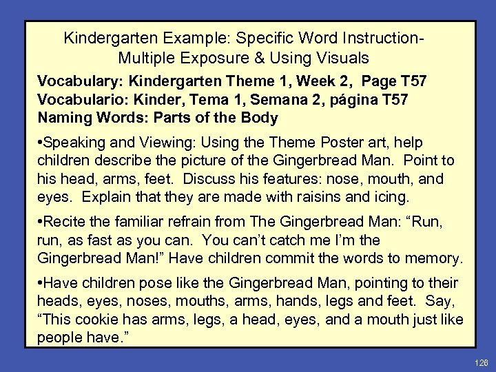 Kindergarten Example: Specific Word Instruction. Multiple Exposure & Using Visuals Vocabulary: Kindergarten Theme 1,
