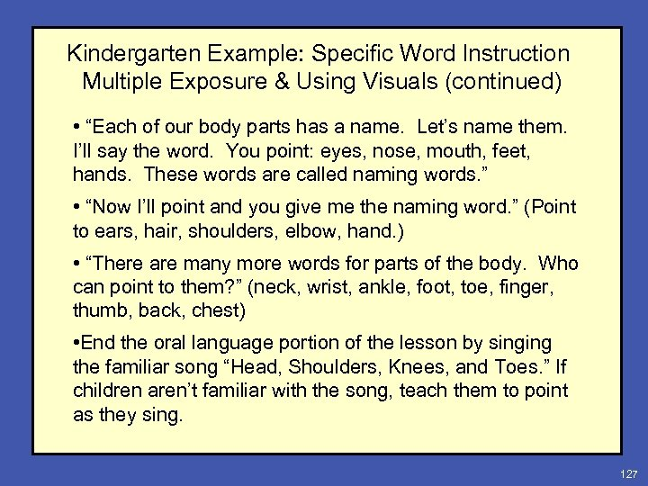 "Kindergarten Example: Specific Word Instruction Multiple Exposure & Using Visuals (continued) • ""Each of"