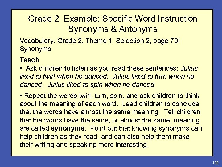 Grade 2 Example: Specific Word Instruction Synonyms & Antonyms Vocabulary: Grade 2, Theme 1,