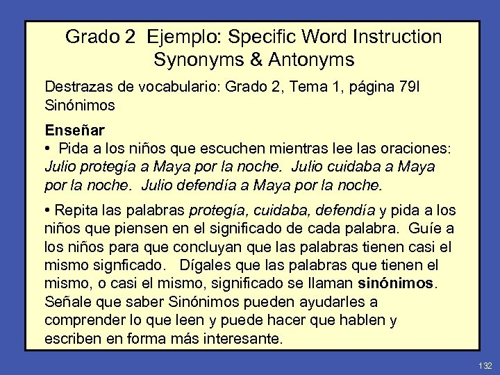Grado 2 Ejemplo: Specific Word Instruction Synonyms & Antonyms Destrazas de vocabulario: Grado 2,
