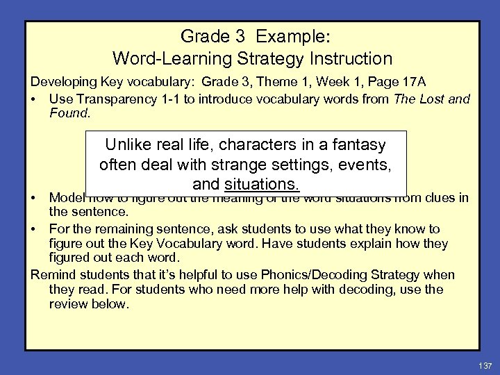 Grade 3 Example: Word-Learning Strategy Instruction Developing Key vocabulary: Grade 3, Theme 1, Week