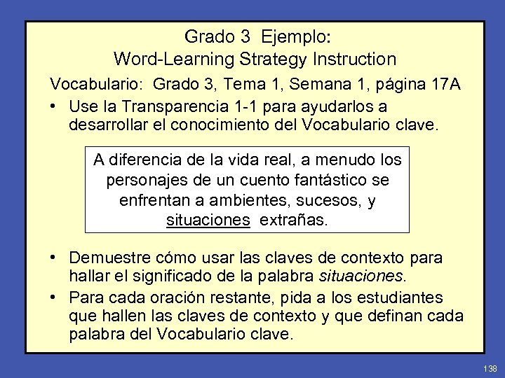 Grado 3 Ejemplo: Word-Learning Strategy Instruction Vocabulario: Grado 3, Tema 1, Semana 1, página