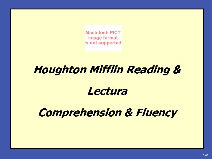 Houghton Mifflin Reading & Lectura Comprehension & Fluency 141