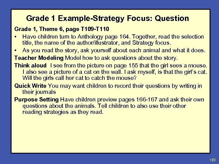 Grade 1 Example-Strategy Focus: Question Grade 1, Theme 6, page T 109 -T 110