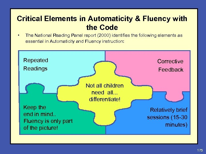 Critical Elements in Automaticity & Fluency with the Code • The National Reading Panel