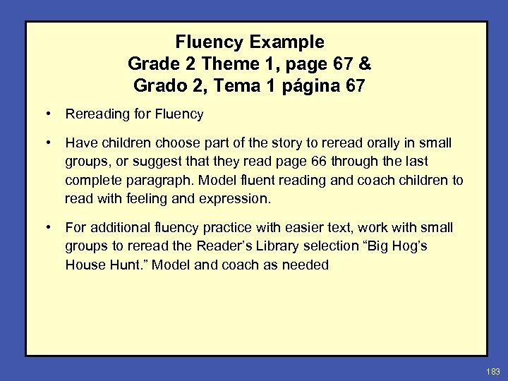 Fluency Example Grade 2 Theme 1, page 67 & Grado 2, Tema 1 página