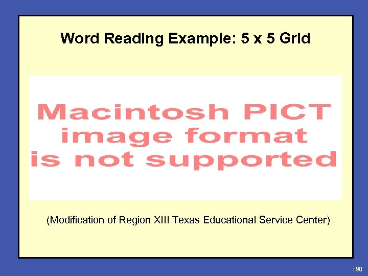 Word Reading Example: 5 x 5 Grid (Modification of Region XIII Texas Educational Service