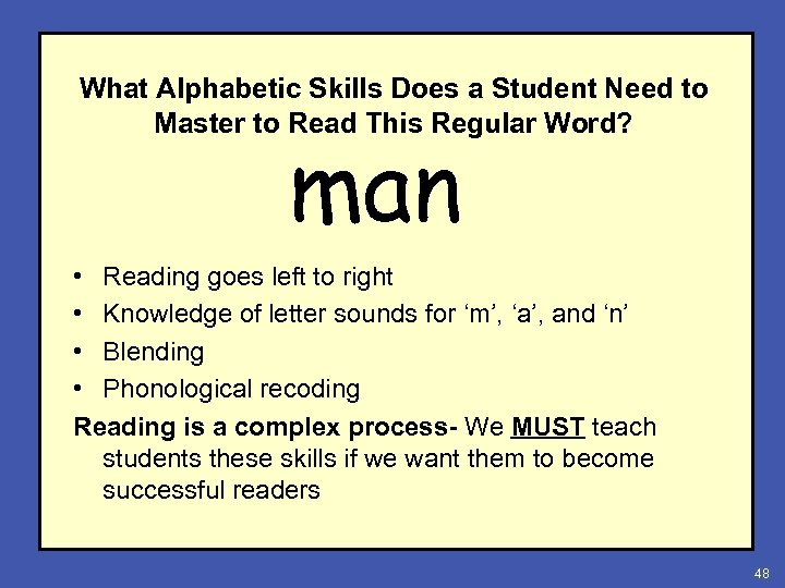 What Alphabetic Skills Does a Student Need to Master to Read This Regular Word?
