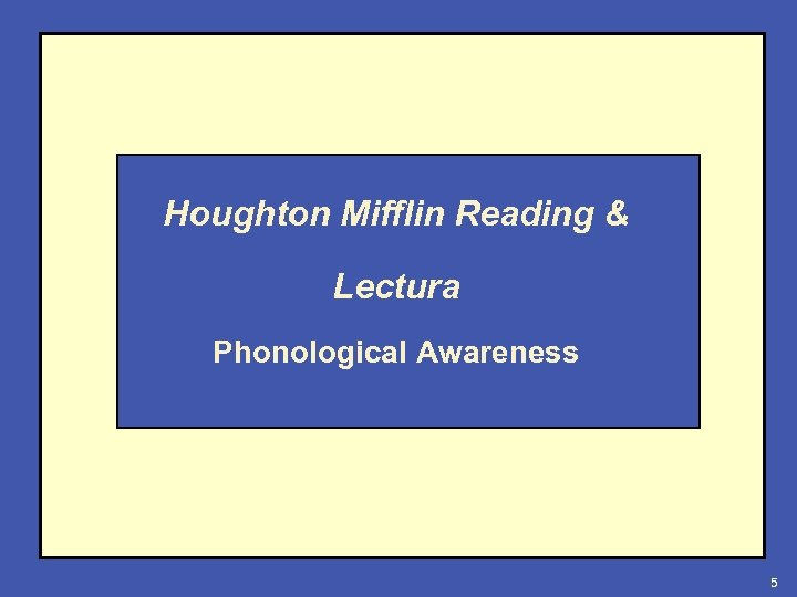 Houghton Mifflin Reading & Lectura Phonological Awareness 5
