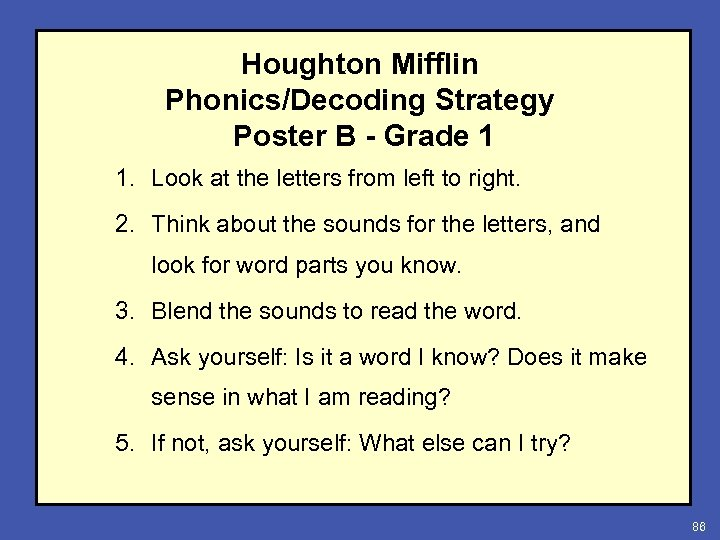 Houghton Mifflin Phonics/Decoding Strategy Poster B - Grade 1 1. Look at the letters