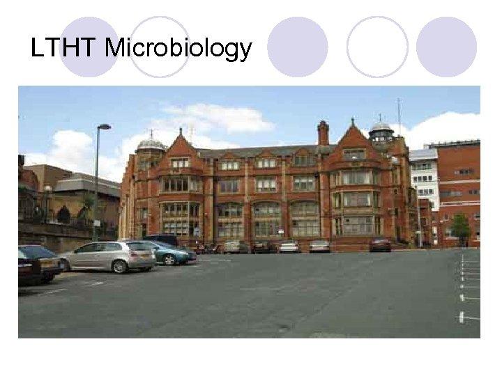 LTHT Microbiology