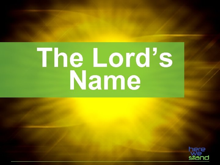 The Lord's Name