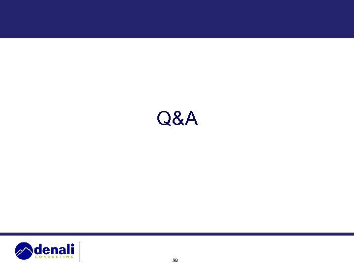 Q&A 39