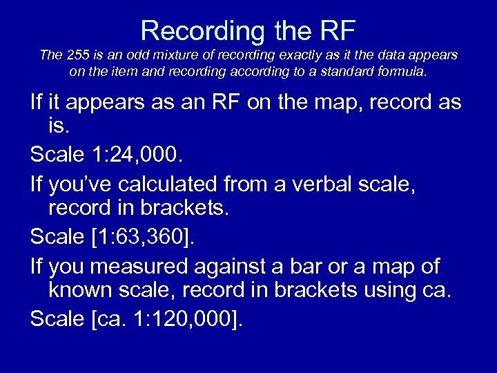 Recording the RF The 255 is an odd mixture of recording exactly as it