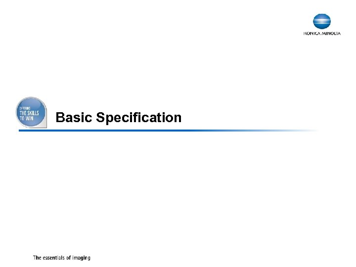 Basic Specification 11