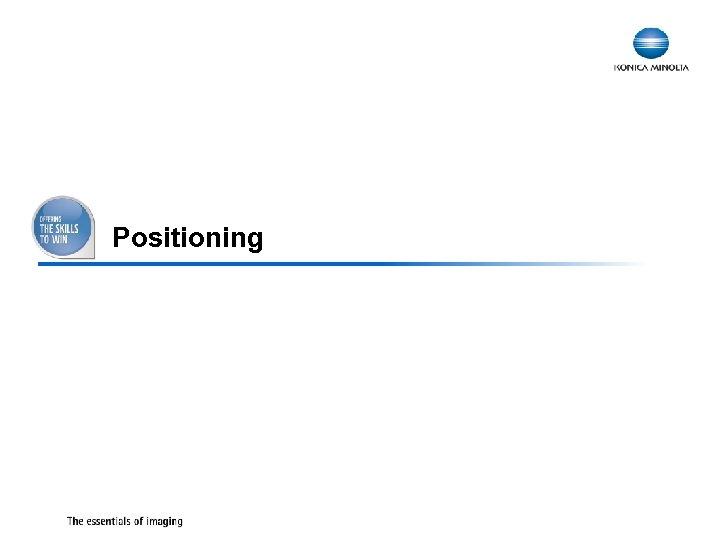 Positioning 7