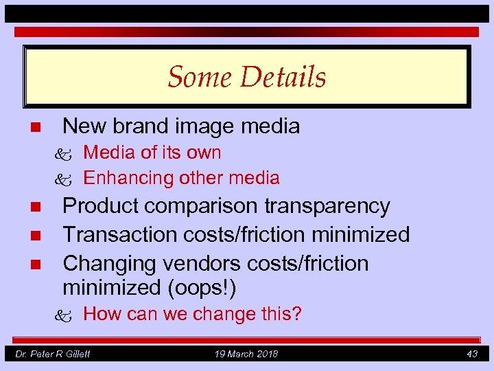Some Details n New brand image media k k n n n Media of