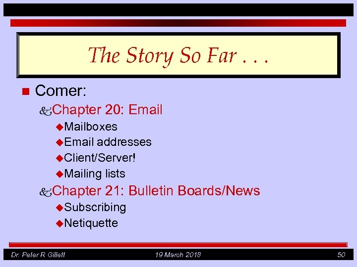 The Story So Far. . . n Comer: k. Chapter 20: Email u. Mailboxes
